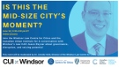 Poster for Canadian Urban Institute conference in Windsor, Ont.