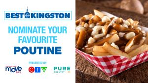Nominate your favourite poutine in Kingston!
