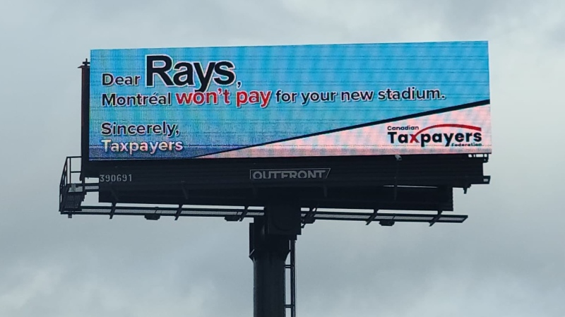 The Canadian Taxpayers Federation had this billboard installed in St. Petersburg, Fl. in opposition of a new baseball stadium in Montreal. (Source: @taxpayerDOTcom/Twitter)