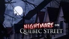 W5: Nightmare on Quebec Street