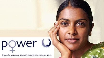 Image from the POWER (Project for an Ontario Women's Health Evidence-Based Report) Study, a multi-year project producing a comprehensive report on women's health.