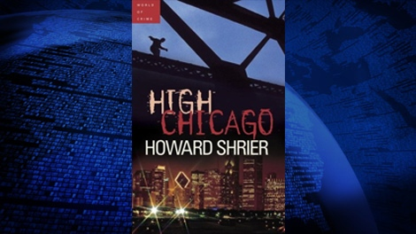 'High Chicago' by Howard Shrier and published by Vintage Canada.