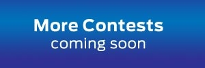 More Contests Coming Soon